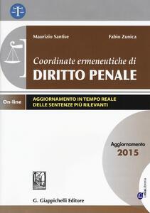 Coordinate ermeneutiche di diritto penale. Aggiornamento 2015. Con aggiornamento online