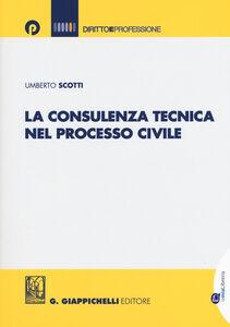 La consulenza tecnica nel processo civile