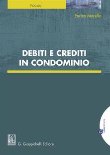 Premioquesti.it Debiti e crediti in condominio. Con e-book Image