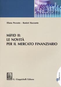 Libro MiFID II: le novità per il mercato finanziario Eliana Pezzuto Ranieri Razzante