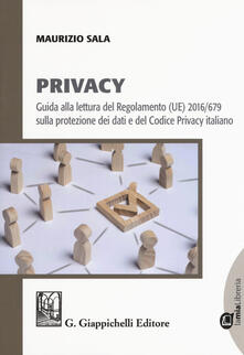 Daddyswing.es Privacy. Guida alla lettura del Regolamento (UE) 2016/679 sulla protezione dei dati e del Codice Privacy italiano. Con e-book Image