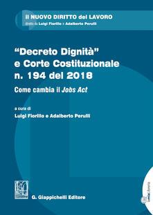 Steamcon.it «Decreto dignità»e Corte Costituzionale n. 194 del 2018. Come cambia il «Jobs act» Image