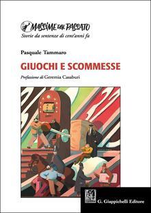 Grandtoureventi.it Massime dal Passato: Giuochi e Scommesse Image