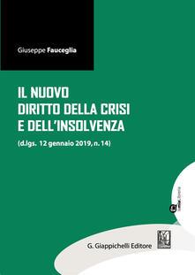 Warholgenova.it Il nuovo diritto della crisi e dell'insolvenza (d.lgs. 12 gennaio 2019, n.14). Con espansione online Image