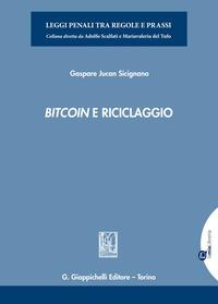 Bitcoin e riciclaggio - Sicignano Gaspare Jucan - wuz.it