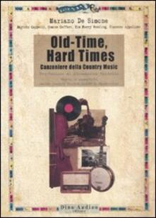 Nordestcaffeisola.it Old-time, hard times. Canzoniere della country music Image