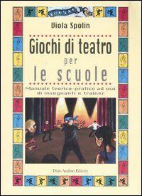Giochi di teatro per le scuole