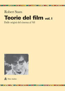 Vitalitart.it Teorie del film. Vol. 1: Dalle origini del cinema al '68. Image