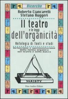 Filmarelalterita.it Il teatro e le leggi dell'organicità. Antologia di fonti e studi. Definizione e sperimentazione della forma organica nel teatro e nella danza Image
