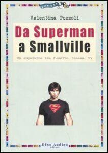 Da superman a Smallville
