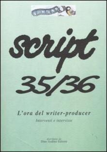 Script vol. 35-36: Lora del writer-producer..pdf