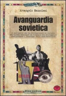 Avanguardia sovietica - Arcangelo Mazzoleni - copertina