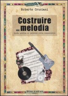 Costruire una melodia. Guida pratica ai principi della composizione.pdf