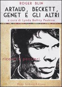 Artaud, Beckett, Genet e gli altri - Blin Roger - wuz.it