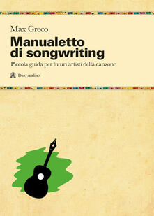 Capturtokyoedition.it Manualetto di songwriting Image