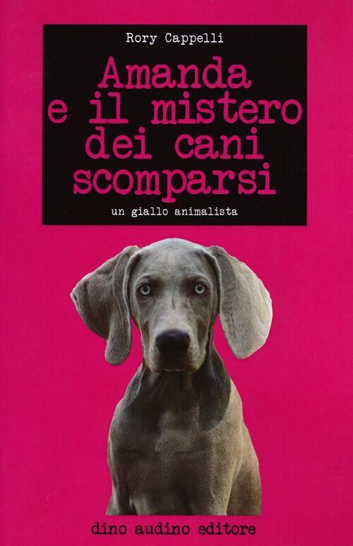 Amanda e il mistero dei cani scomparsi