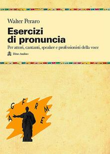 Daddyswing.es Esercizi di pronuncia. Manuale pratico per attori, insegnanti, speaker e professionisti della voce Image