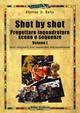 Shot by shot. Proget