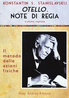 Ilmeglio-delweb.it Otello. Note di regia. L'ultimo copione Image