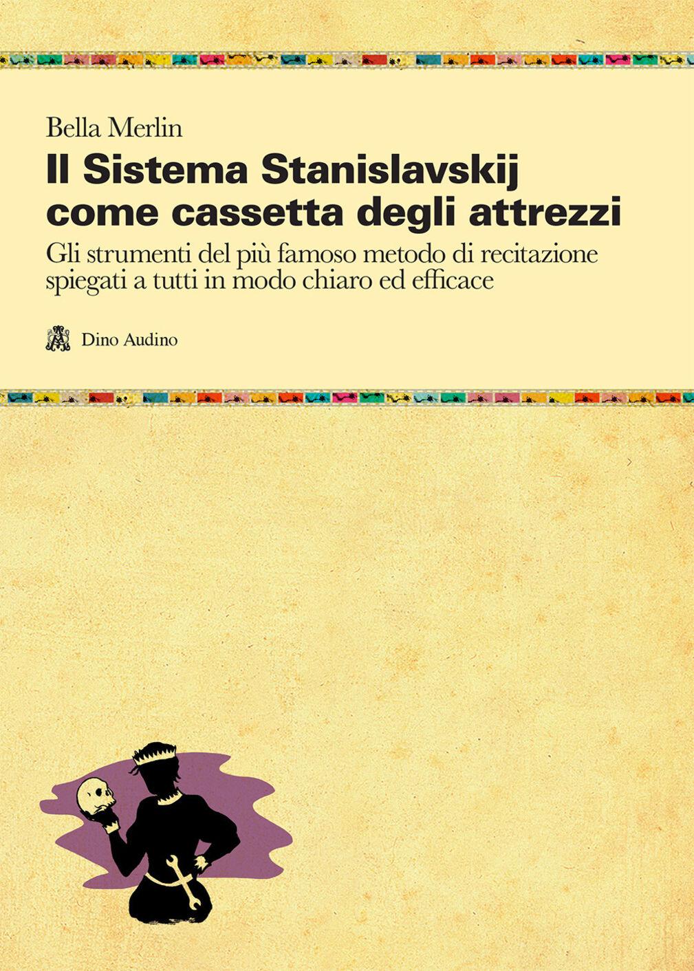 Il sistema Stanislavskij come cassetta degli attrezzi