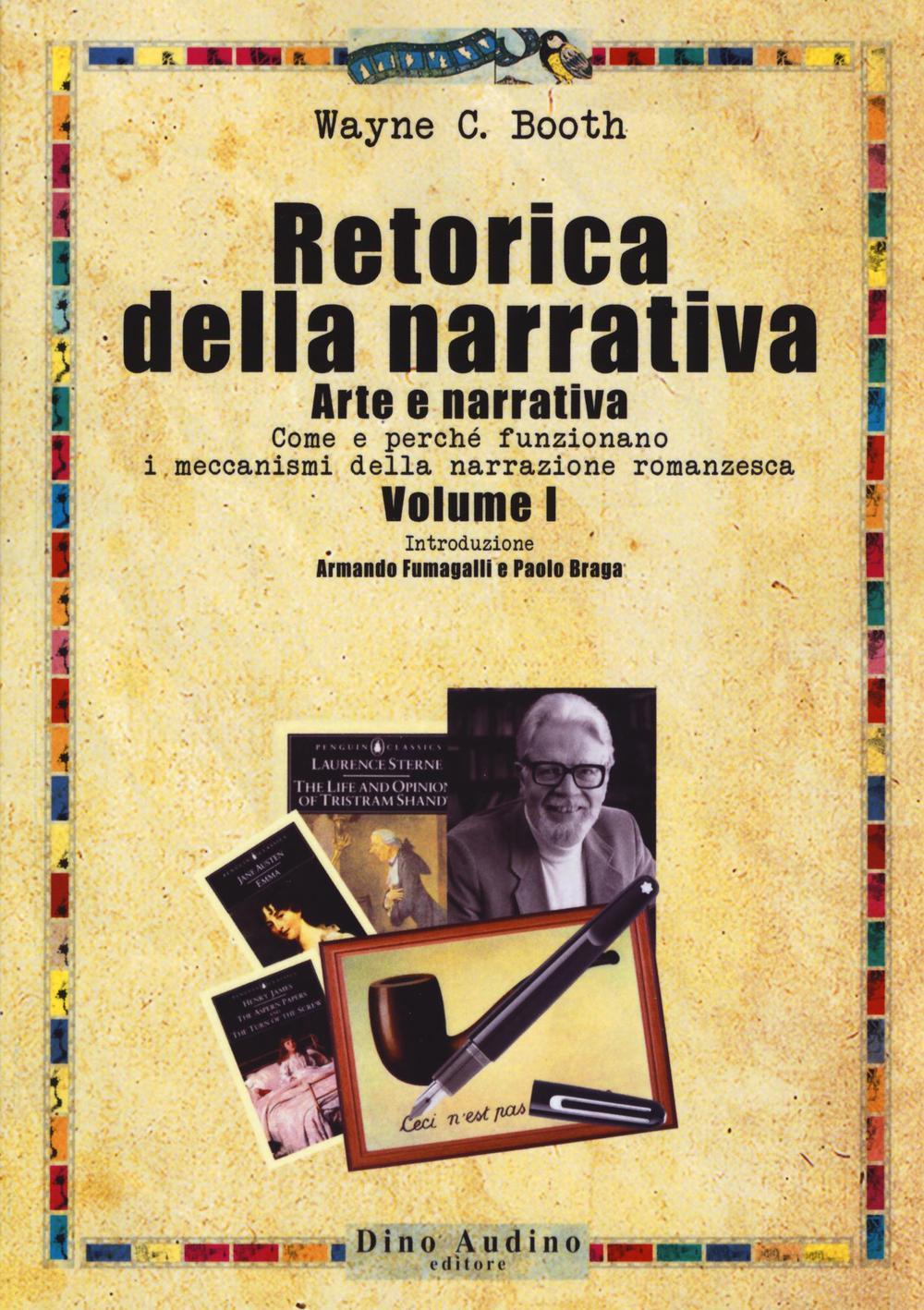 Image of Retorica della narrativa. Vol. 1: Arte e narrativa. Come e perché funzionano i meccanismi della narrazione romanzesca.