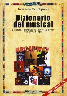 Winniearcher.com Dizionario del musical. I musical teatrali di tutto il mondo dal 1900 ad oggi Image