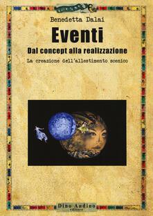 Eventi. Dal concept alla realizzazione. La creazione dellallestimento scenico.pdf