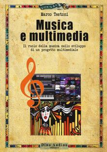 Camfeed.it Musica e multimedia. Il ruolo della musica nello sviluppo di un progetto multimediale Image