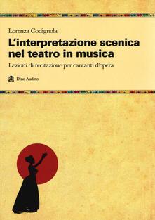 Antondemarirreguera.es L' interpretazione scenica nel teatro in musica. Lezioni di recitazione per cantanti d'opera Image