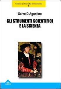 Gli strumenti scientifici e la scienza