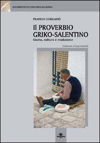 Il proverbio griko-salentino. Storia, cultura e tradizione