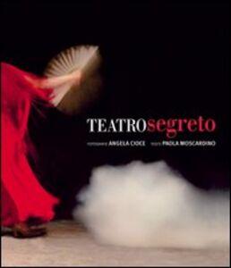 Teatro segreto. Dietro le scene del Petruzzelli 1980-1991