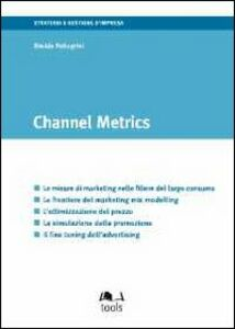Channel metrics. Ediz. italiana