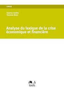 Analyse du lexique de la crise économique et financière. Travaux pratiques et perspectives d'étude