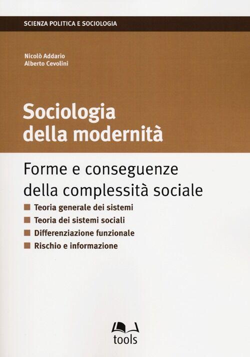 La sociologia della modernità. Forme e conseguenze della complessità sociale