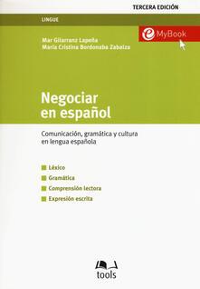 Adiaphora.it Negociar en español. Comunicatión, gramática y cultura en lengua española Image