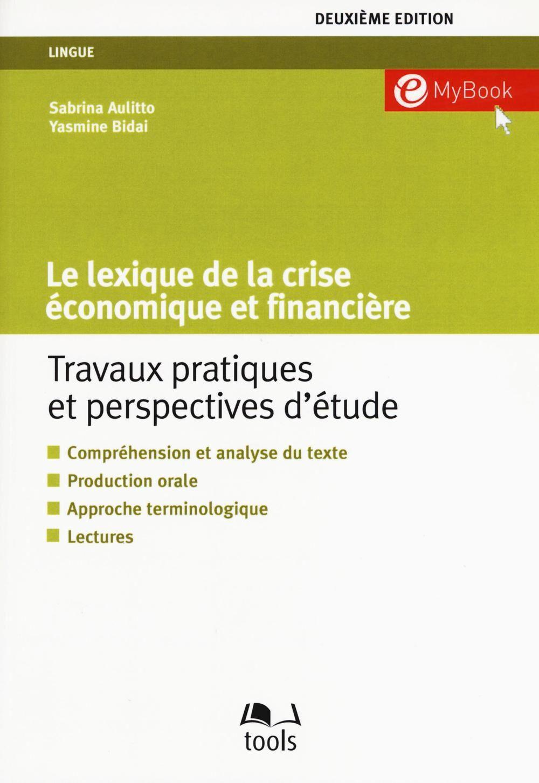 Le lexique de la crise économique et financière. Travaux pratiques et perspectives d'étude