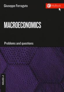 Milanospringparade.it Macroeconomics. Problems and questions. Con Contenuto digitale per download e accesso on line Image