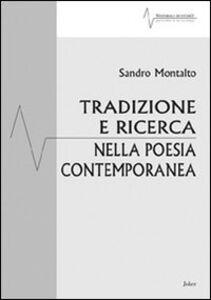 Tradizione e ricerca nella poesia contemporanea