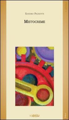 Mistocreme - Sandro Pignotti - copertina