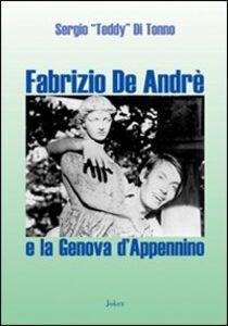 Fabrizio De André e la Genova d'Appennino