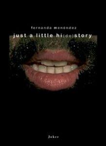 Just a little hi(de)story. Stratificazione sonore di una memoria migrante. Ediz. italiana e spagnola