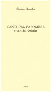 Canti del paroliere o voci dal Qohèlet