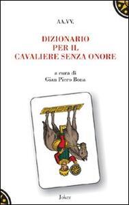 Dizionario per il cavaliere senza onore