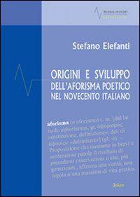 Origini e sviluppo dell'aforisma poetico nel Novecento italiano