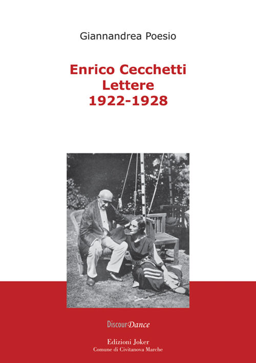 Enrico Cecchetti. Lettere 1922-1928