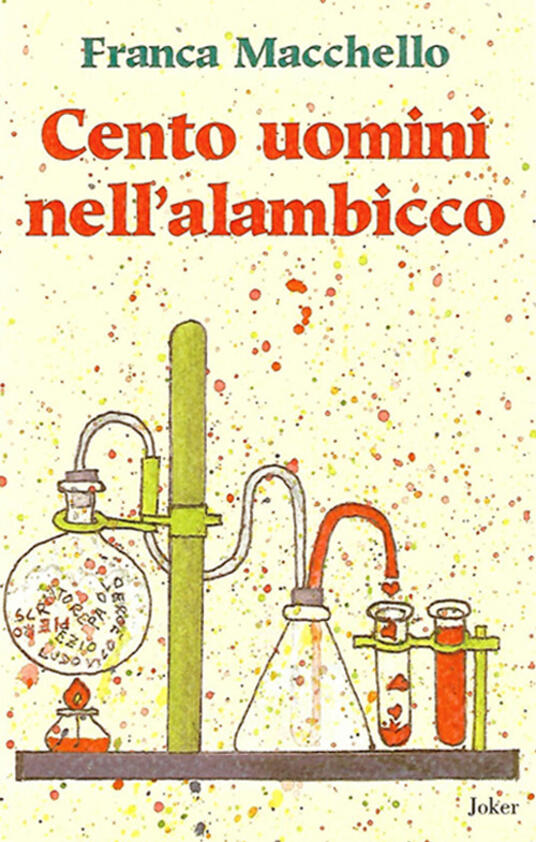 Cento uomini nell'alambicco - Franca Macchello - copertina