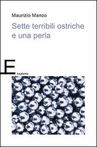 Libro Sette terribili ostriche e una perla Maurizio Manzo