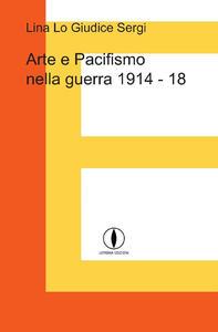 Arte e pacifismo nella guerra 1914-18