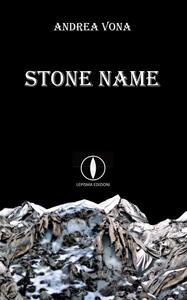 Stone name. Ediz. italiana